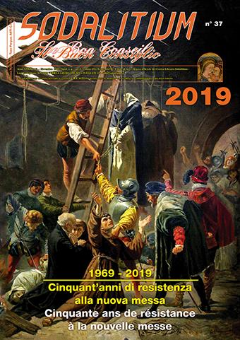 Calendario Cattolico.Calendario 2019 50 Anni Di Resistenza Alla Nuova Messa